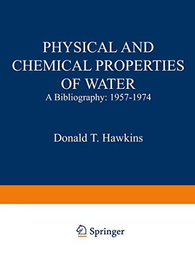 9780306651649: Physical and Chemical Properties of Water: A Bibliography: 1957–1974