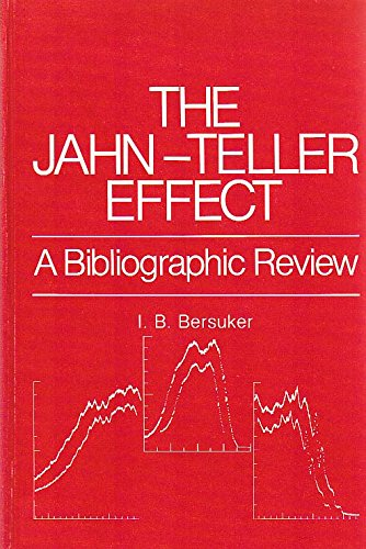 9780306652066: The Jahn-Teller Effect:A Bibliographic Review