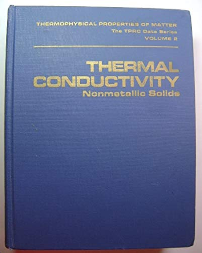 Thermophysical Properties of Matter: Thermal Conductivity: Nonmetallic: Y. S Touloukian