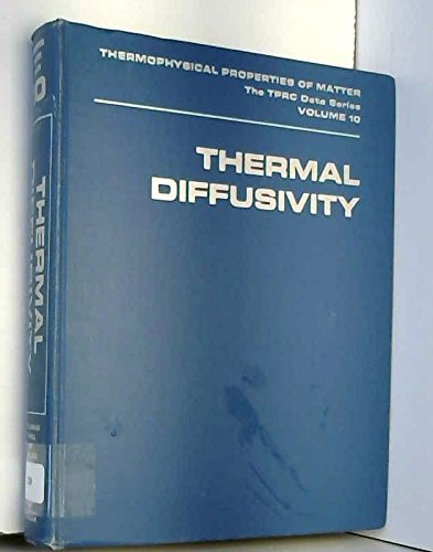 9780306670305: Thermal Diffusivity (Thermophysical Properties of Matter, Vol. 10)