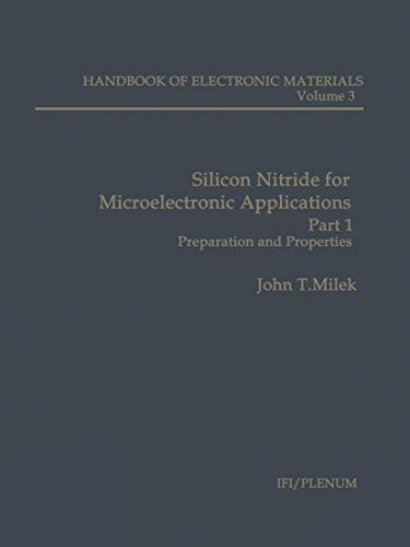 Silicon Nitride for Microelectronic Applications, Part 1: John T. Milek