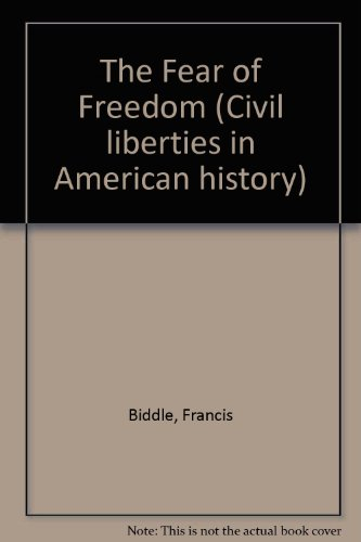 9780306700736: The Fear Of Freedom (Civil Liberties in American History)