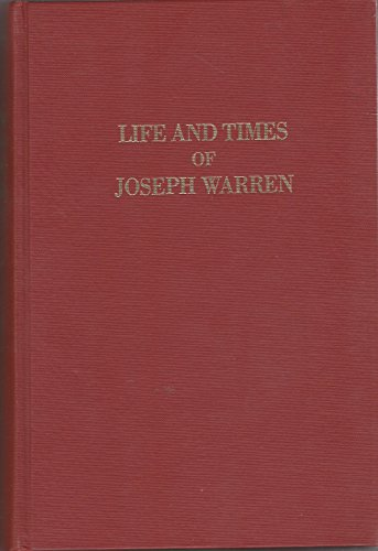 9780306701337: Life And Times Of Joseph Warren (The Era of the American Revolution)