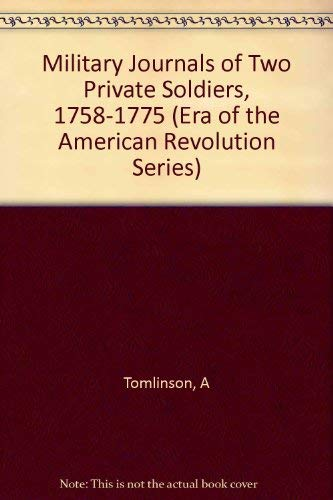 Military Journals of Two Private Soldiers, 1758-1775, With A Supplement Containing Official Paper...