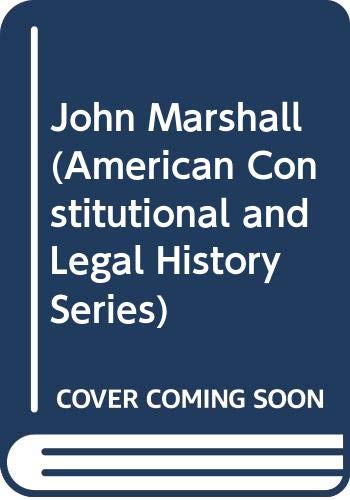 9780306702877: John Marshall (American Constitutional and Legal History Series)