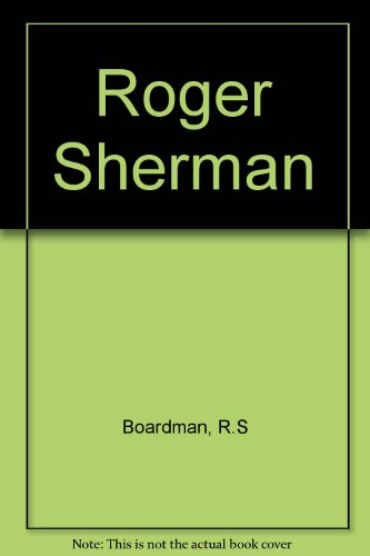 9780306704123: Roger Sherman (The Era of the American Revolution)