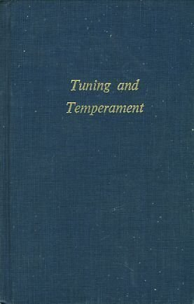 9780306704222: Tuning And Temperament (Da Capo Press music reprint series)