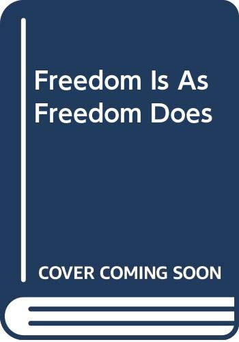 Freedom is as Freedom Does (Civil liberties: Corliss Lamont