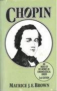 Chopin: An Index of His Works in Chronological Order: Brown, Maurice J. E.