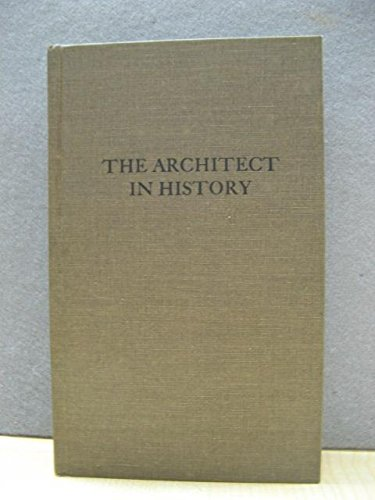 9780306705847: The Architect in History