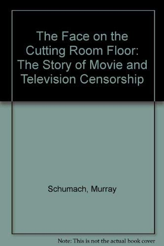 9780306706035: The Face On The Cutting Room Floor (Civil liberties in American history)