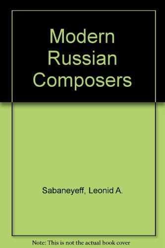 9780306706738: Modern Russian Composers (Da Capo Press music reprint series)