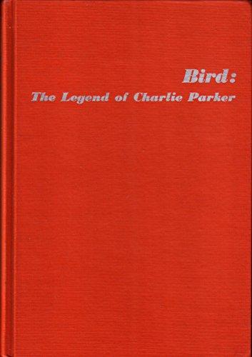 9780306706776: Bird: The Legend of Charlie Parker
