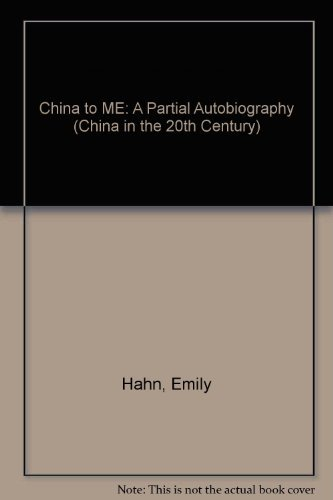 9780306706950: China To Me: A Partial Autobiography (China in the 20th Century)