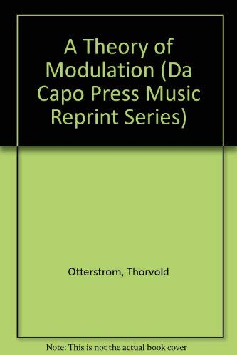 A Theory of Modulation = Eine Modulationstheorie: Otterstr-Om, Thorvald