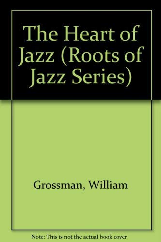 9780306708114: The Heart of Jazz (Roots of Jazz)