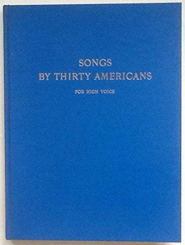 9780306708244: Songs By Thirty Americans For High Voice