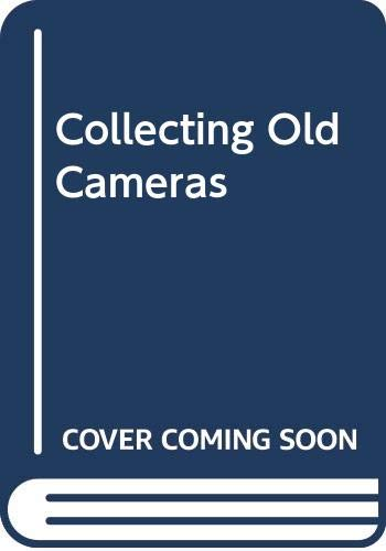 9780306708558: Collecting Old Cameras