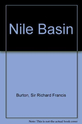 Nile Basin (Middle East in the Twentieth Century): Burton, Richard F.