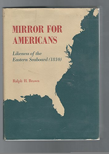 9780306709746: Mirror for Americans: Likeness of the Eastern Seaboard (1810) (American Scene Series)