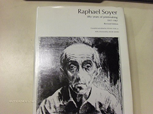 Raphael Soyer; fifty years of printmaking 1917-1967: Cole, Sylvan