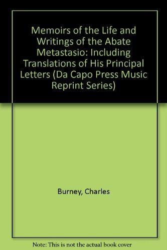 9780306711107: Memoirs Of The Life And Writings Of The Abate Metastasio (Da Capo Press Music Reprint Series)