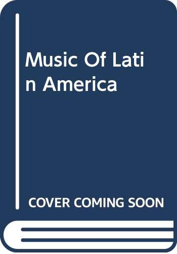 9780306711886: Music Of Latin America (Da Capo Press music reprint series)