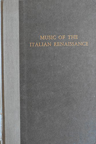 9780306712326: Music of the Italian Renaissance