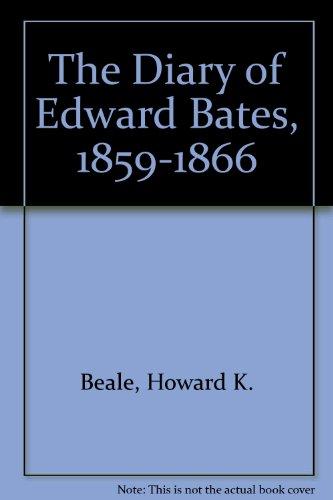 9780306712609: The Diary Of Edward Bates, 1859-1866