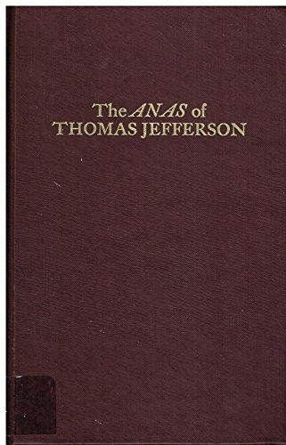 9780306713118: The Complete Anas Of Thomas Jefferson