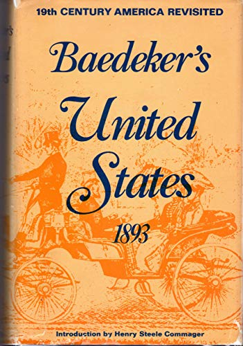 BAEDEKER'S UNITED STATES 1893. 19th Century America Revisited.: Baedeker, Karl.