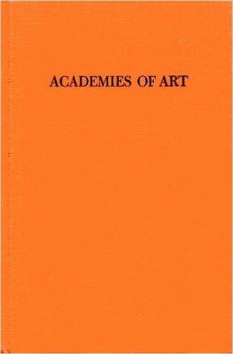 9780306716034: Academies Of Art, Past And Present