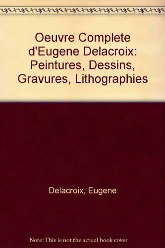 9780306716287: L'/Oeuvre Complet De Eugene Delacroix Peintures, D