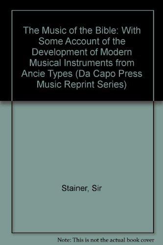 9780306718625: The Music Of The Bible (Da Capo Press Music Reprint Series)