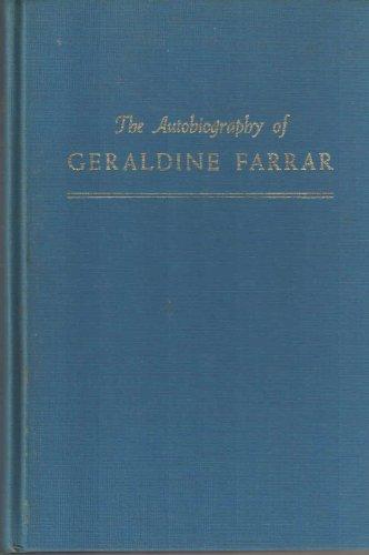 9780306718632: The Autobiography of Geraldine Farrar