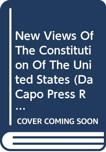 New Views of the Constitution of the: John Taylor