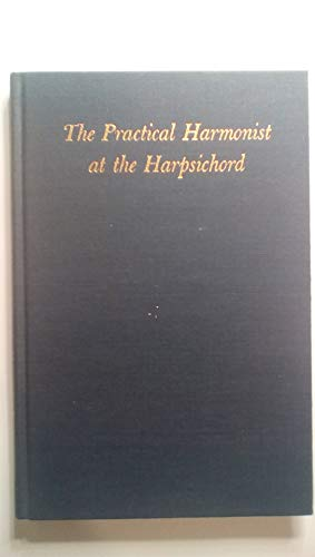 9780306760174: The Practical Harmonist At The Harpsichord (Music Theory Translation Series, 1.)