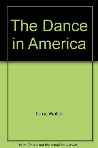 9780306760594: The Dance In America (Da Capo series in dance)