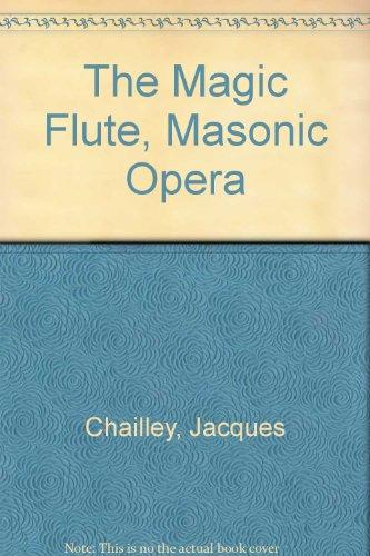The Magic Flute, Masonic Opera (Da Capo: Chailley, Jacques