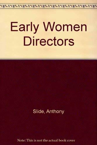 9780306762208: Early Women Directors