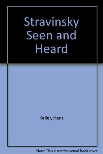 9780306762642: Stravinsky Seen and Heard