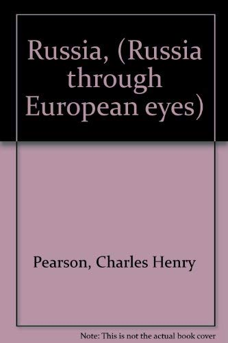 Russia, by a Recent Traveller: a Series of Letters: Pearson, Charles Henry