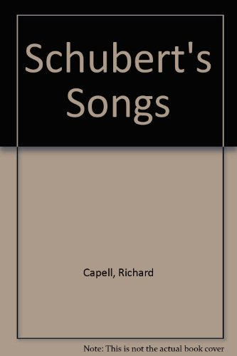 9780306774225: Schubert's Songs (Da Capo Press music reprint series)
