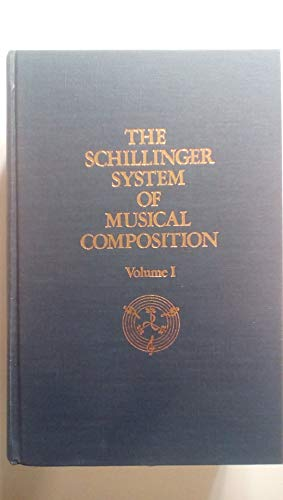 9780306775215: The Schillinger System Of Musical Composition-volume One
