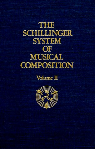 9780306775222: The Schillinger System Of Musical Composition-volume Two