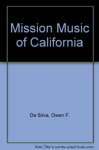 9780306775246: Mission Music of California