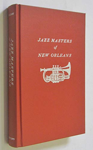 9780306775413: Jazz Masters Of New Orleans (The Roots of jazz)