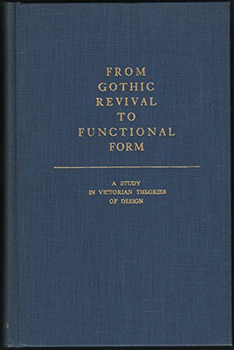 9780306775444: From Gothic Revival To Functional Form (Da Capo ...