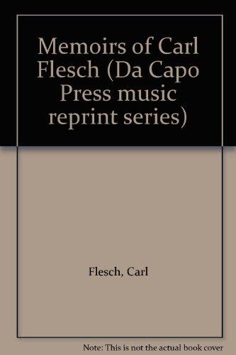 9780306775741: The Memoirs Of Carl Flesch (Da Capo Press music reprint series)