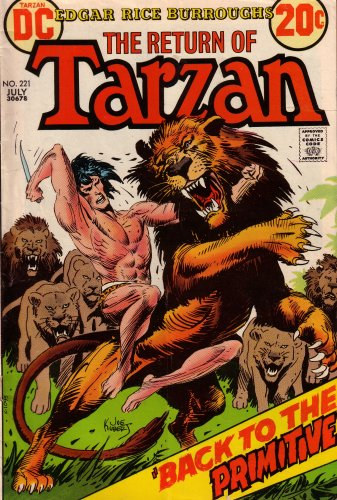 9780306782213: Tarzan: The Return: Back to the Primitive (DC Comics, Vol. 3, No. 221, July 1973)
